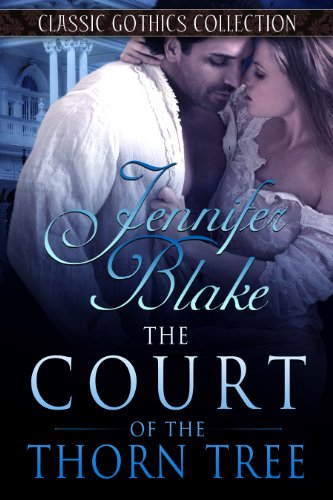 The Court of the Thorn Tree (Classic Gothics Collection Book 5) (English Edition) Magnolia Court Collection