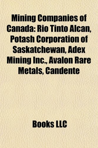 mining-companies-of-canada-rio-tinto-alcan-potash-corporation-of-saskatchewan-adex-mining-inc-avalon