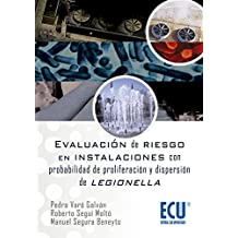 Evaluación de riesgos en instalaciones con probabilidad de proliferación y dispersión de legionella