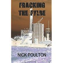 Fracking The Fylde (The Blackpool Novels)
