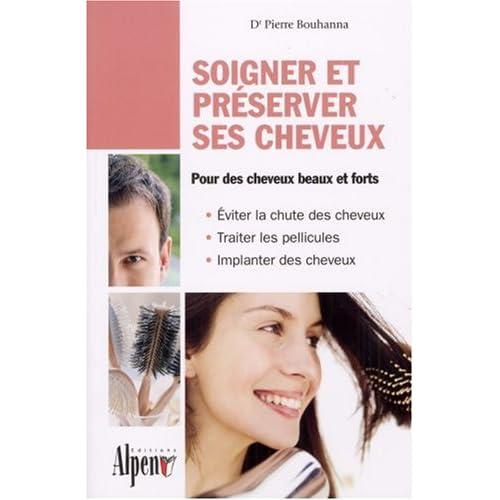 Soigner et preserver ses cheveux
