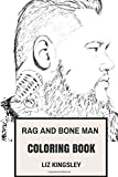Rag and Bone Man Coloring Book: Talented Pop...