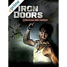 Iron Doors - Entkommen oder sterben!