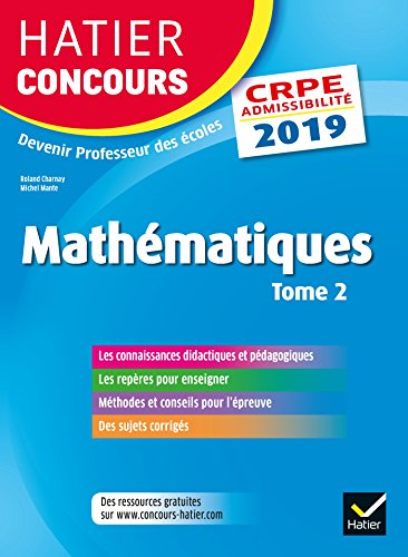 Hatier Concours CRPE 2019 - Mathématiques Tome 2 - Epreuve écrite d'admissibilité par Roland Charnay
