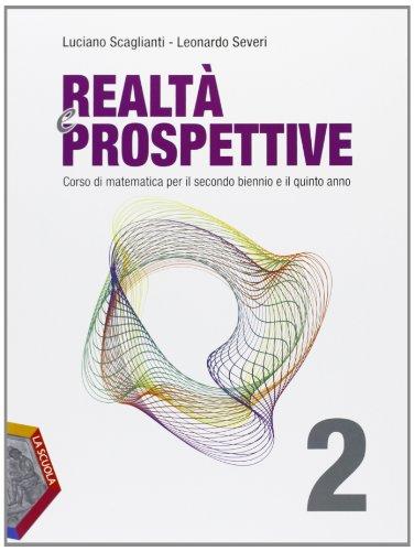 Realt e prospettive. Per le Scuole superiori. Con espansione online: 2