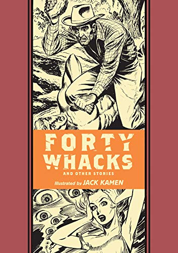 Forty Whacks And Other Stories (Ec Comics Library)