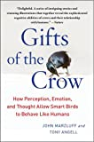 Gifts of the Crow: How Perception, Emotion, and Thought for sale  Delivered anywhere in Ireland