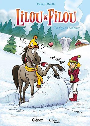 Lilou et Filou - Tome 02: Que du bonheur ! par Fanny Ruelle