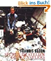 Francis Bacon: Spuren im Atelier des K�nstlers