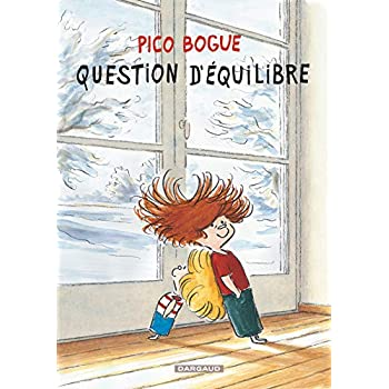 Pico Bogue - tome 3 - Question d'équilibre