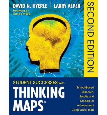 [(Student Successes With Thinking Maps: School Based Research, Results and Models Using Visual Tools)] [Author: David N. Hyerle] published on (March, 2011)