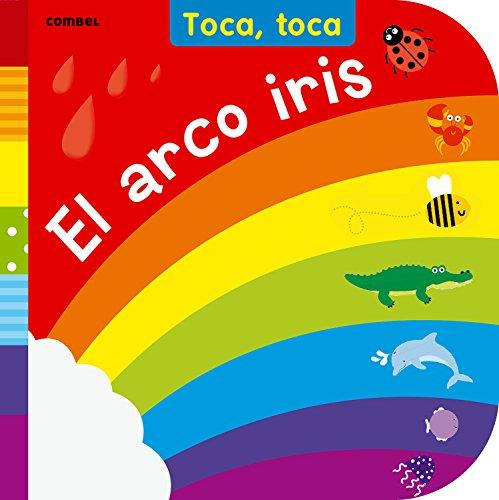 El arco iris (Toca, toca) por Fiona Land