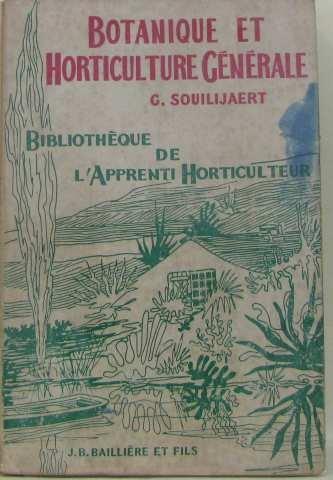 Botanique et horticulture générale [Paperback] [Jan 01, 1960]