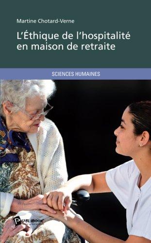 l-39-ethique-de-l-39-hospitalit-en-maison-de-retraite