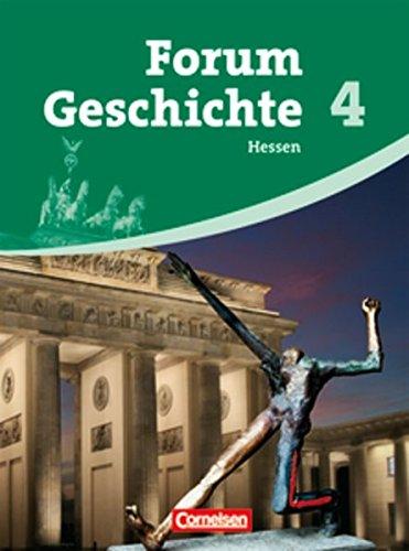 Forum Geschichte - Hessen: Band 4 - Vom Ersten Weltkrieg bis heute: Schülerbuch