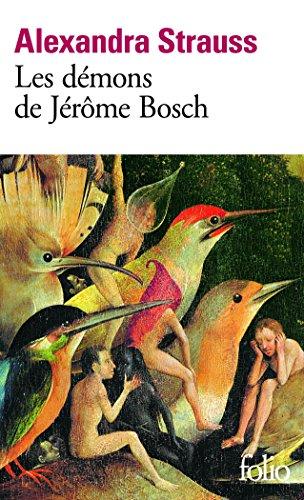 Les démons de Jérôme Bosch par Alexandra Strauss