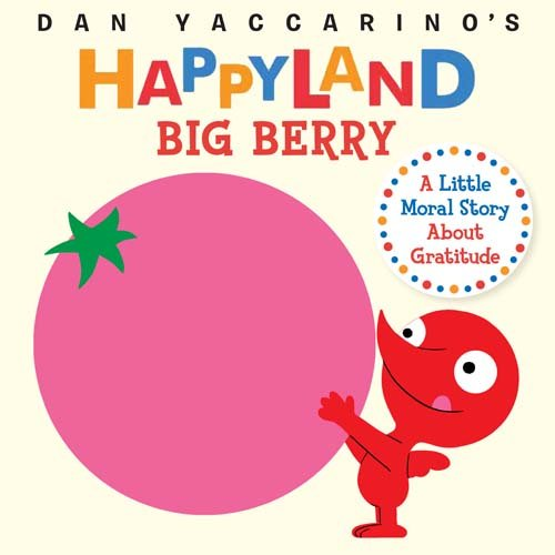 Big Berry (Dan Yaccarino's Happyland)