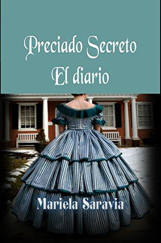El diario (romance historico) (Preciado secreto nº 2)
