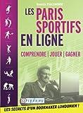 Telecharger Livres Paris sportifs en ligne comprendre jouer gagner (PDF,EPUB,MOBI) gratuits en Francaise