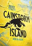 Cainstorm Island - Der Gejagte: Thriller von Marie Golien