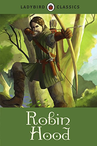 Ladybird Classics. Robin Hood