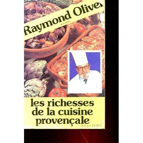 Les richesses de la cuisine provencale