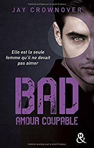 vignette de 'Bad n° 3<br /> Amour coupable (Jay Crownover)'