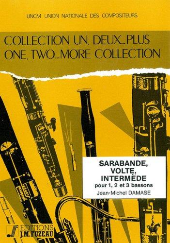 ANNE FUZEAU PRODUCTIONS DAMASE J.M. - SARABANDE, VOLTE, INTERMEDE - BASSON Klassische Noten Fagott