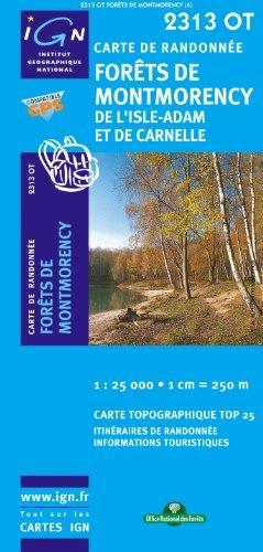 Forêts de Montmorency : De Lisle-Adam Et De Carnelle