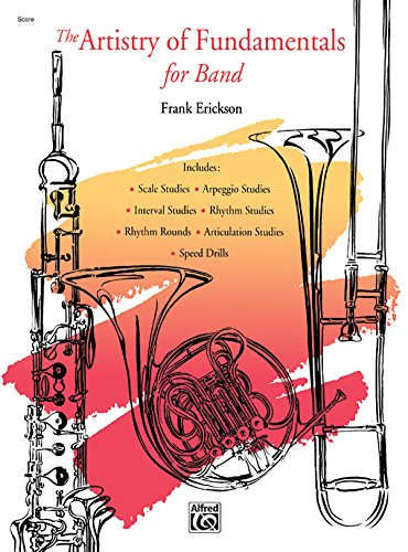 The Artistry of Fundamentals for Band: Conductor's Score, Conductor Score