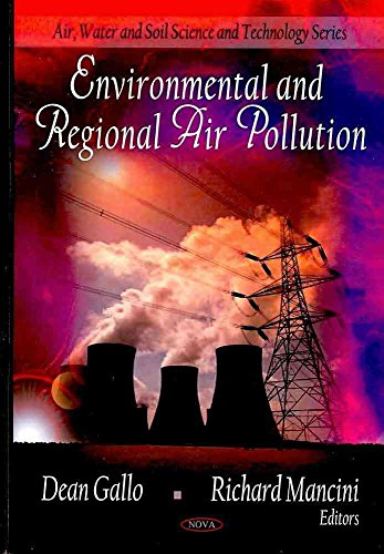 [Environmental and Regional Air Pollution] (By: Dean Gallo) [published: September, 2009]