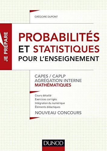Probabilités et statistiques pour l'enseignement - CAPES, CAPLP, Agrégation