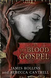 The Blood Gospel (The Order of the Sanguines series Book 1)