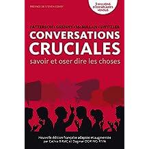 Conversations Cruciales: savoir et oser dire les choses