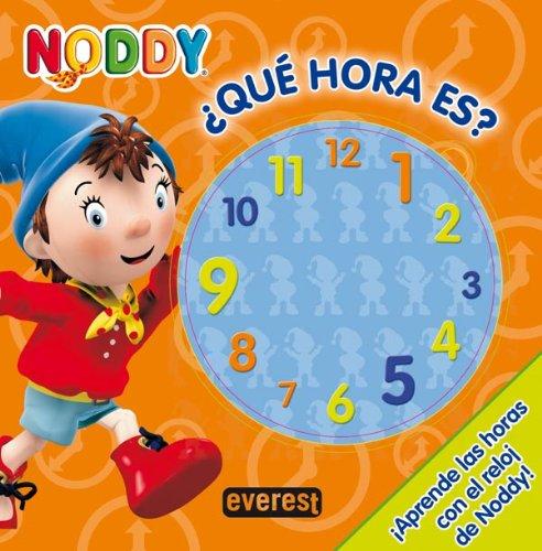 Noddy. ¿Qué hora es?: ¡Aprende las horas con el reloj de Noddy! (Relojes De Juegos)