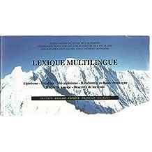 Lexique multilingue, alpinisme, escalade, ski-alpinisme... 1995
