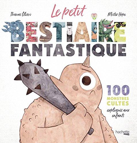 Le petit bestiaire fantastique par Thomas Olivri