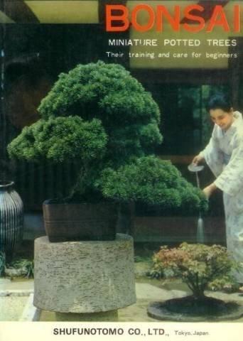 Bonsai: Miniature Potted Trees by Kyuzo Murata (1974-04-30)
