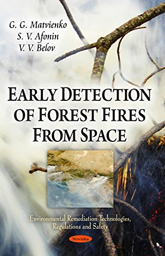 Early Detection of Forest Fires from Space (Environmental Remediation Technologies, Regulations and Safety)