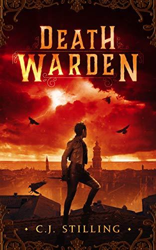Death Warden (English Edition) eBook: C.J. Stilling: Amazon.es ...