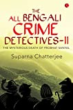 The All Bengali Crime Detectives-II