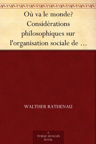 Couverture du livre Où va le monde? Considérations philosophiques sur l'organisation sociale de demain