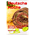 Deutsche Küche: Schnelle und Einfache Deutsche Küche