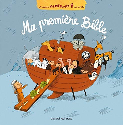 Ma première Bible par GWENAELLE BOULET