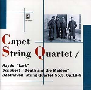 Quatuor Capet / Haydn, Beethoven, Schubert