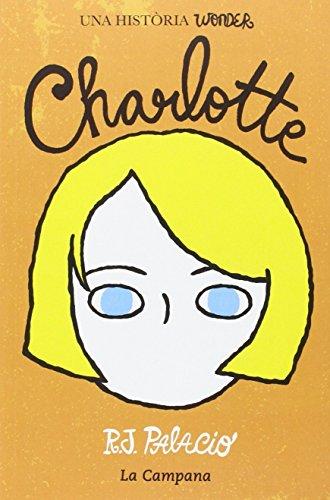 """A través del relat de la Charlotte, la nena triada pel professor Culet per ensenyar l'escola a l'Auggie, veurem com viuen les noies que una part dels nens de la classe faci """"bullying"""" a l'Auggie i al seu amic Jack Will, i també fins a quin punt els n..."""