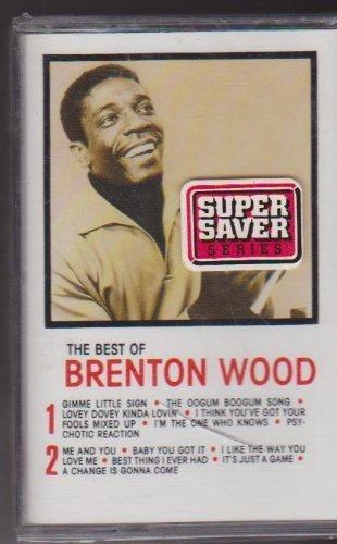 Best of Brenton Wood by Brenton Wood