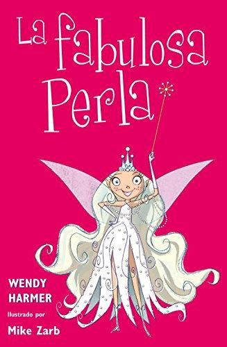 La fabulosa Perla (Perla 1-3) por Wendy Harmer