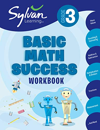 3rd Grade Basic Math Success Workbook: Activities, Exercises, and Tips to Help Catch Up, Keep Up, and Get Ahead (Sylvan Math Workbooks) (1 Games Math Grade For)