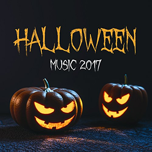 Halloween Music 2017 - Scary Sounds for Halloween, Music for Night, Spooky Melodies